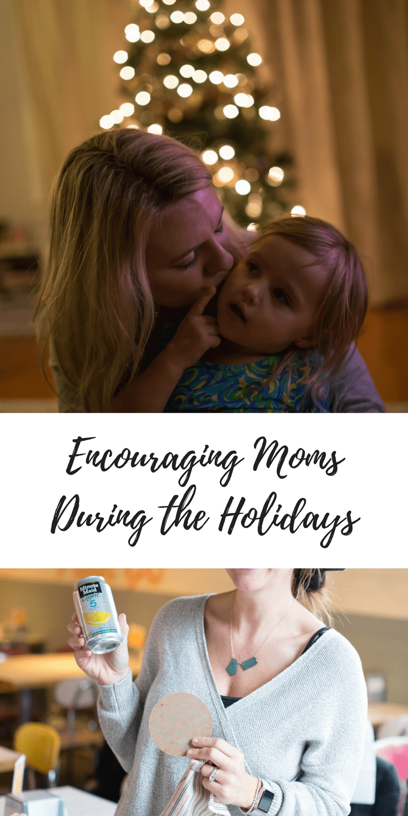 Encouraging moms during the holidays
