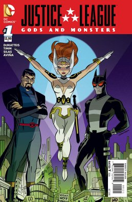 Justice League-Gods & Monsters No. 1-Alt!