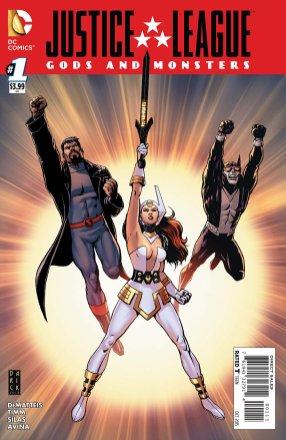 Justice League-Gods & Monsters No. 1!