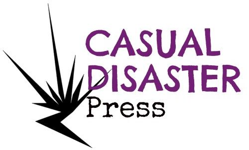 Casual Disaster Press