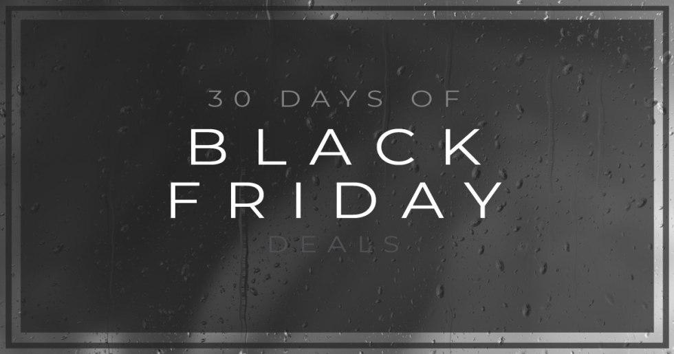 30 Days Black Friday Deals