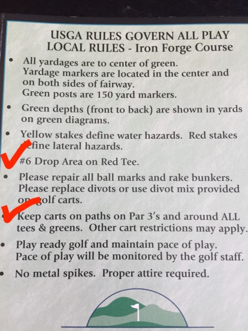 Golf course rules along with notice of drop area on #6 and all Par 3s are cart path only.