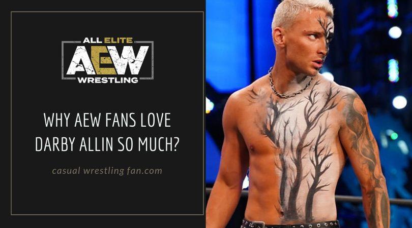 Why AEW fans love Darby Allin so much