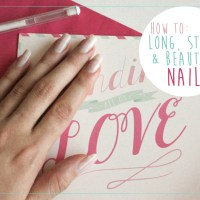 How To: Long, Strong & Beautiful Nails
