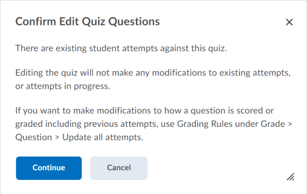 Example of warning message that appears when accessing the Add/Edit Questions workflow