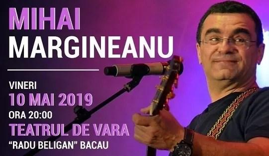 Mărgineanu – concertează la Teatrul de Vară din Bacău după 5 ani