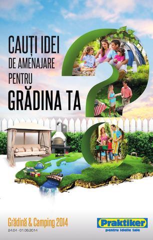 Praktiker  catalog CAMPING si GRADINA 24042014  01062014  CatalogOfertacom