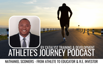 Episode #2: Nathaniel Sconiers – From Athlete to Educator & R.E. Investor
