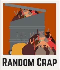 Random Crap