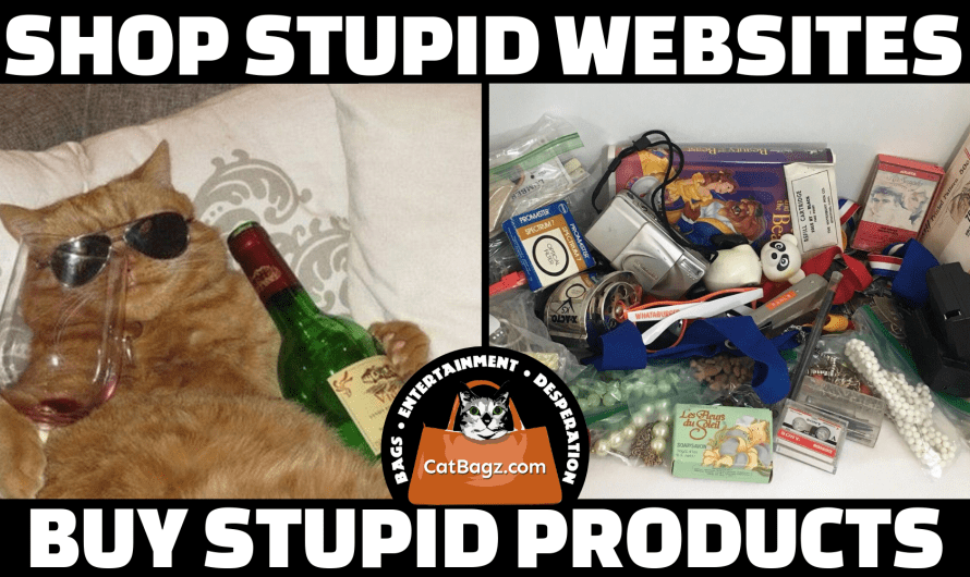 Shop Stupid Websites, Buy Stupid Products