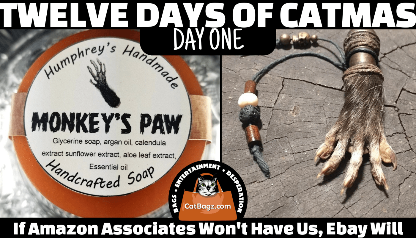 CatBagz.com Presents Twelve Days of Catmas - Day One - Memorabilia That May or May Not Be Made From Monkeys