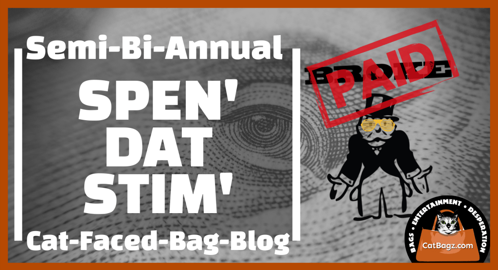 Welcome Back to Spen' Dat Stim' – A Stimulating Read On Using Government Stimulus Irresponsibly