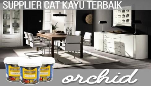 cat-kayu-besi-terbaik-orchid
