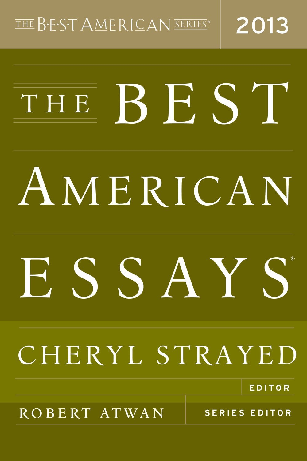 review the best american essays columbia journal vanessa veselka zadie smith john jeremiah sullivan alice munro an essay collection that includes these writers edited by cheryl strayed