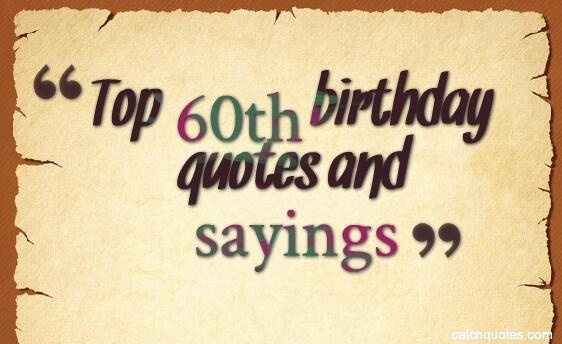 top 60th birthday quotes