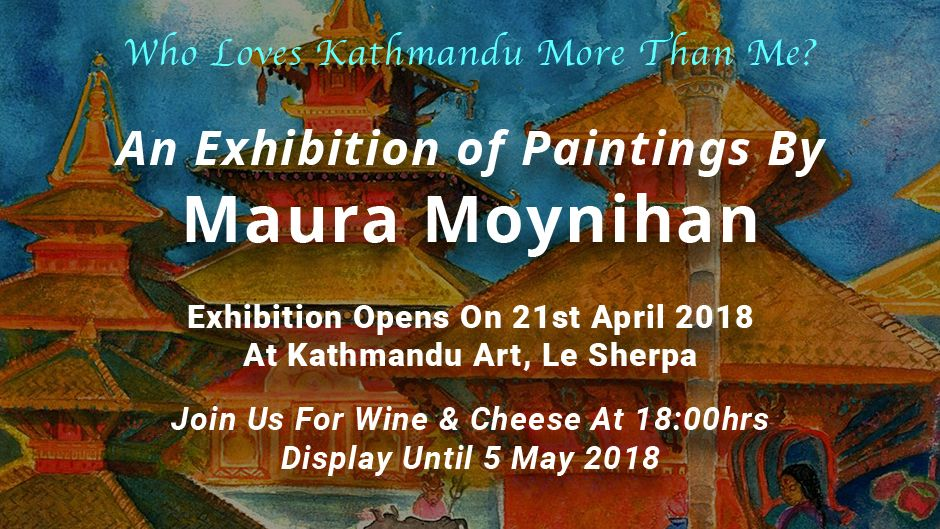'Who Loves Kathmandu More Than Me?'   Maura Moynihan