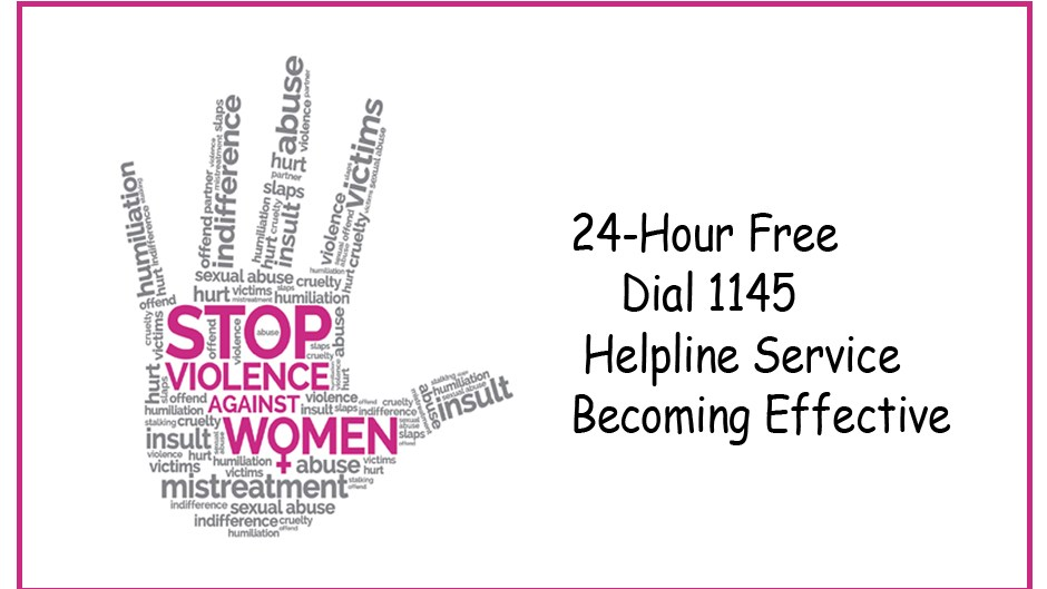 24-hour free Dial 1145 helpline service.