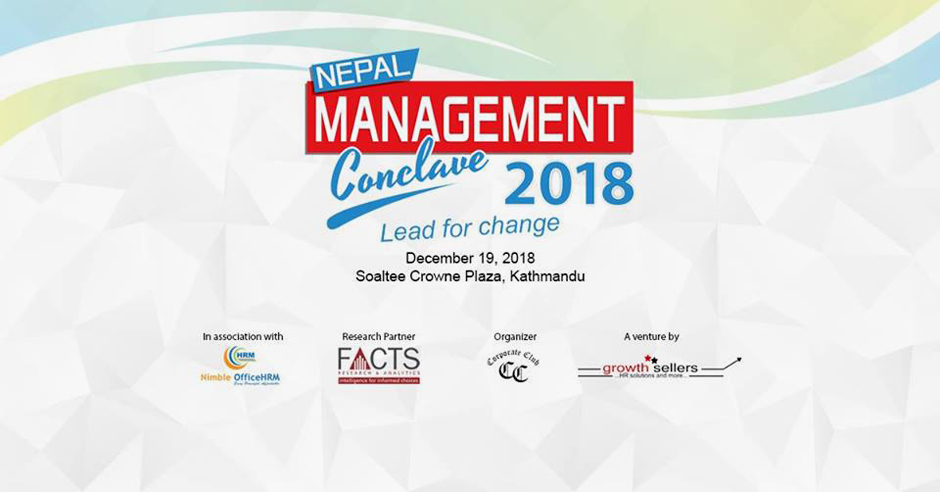 Nepal Management Conclave 2018 | Lead for Change. Image Source: Facebook