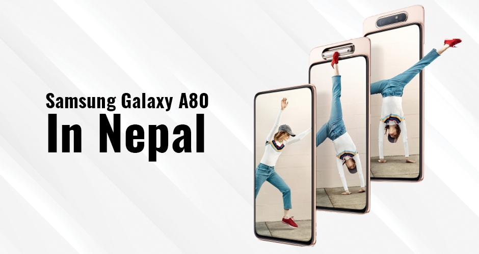 Samsung Galaxy A80 in Nepal