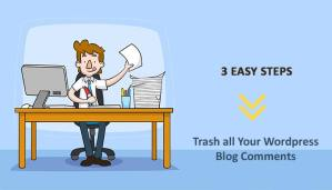 3 Easy Ways to Delete all Comments in WordPress Website