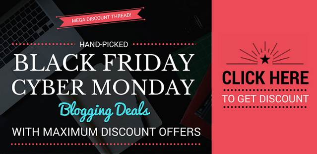 Black Friday deals for Bloggers & Websasters