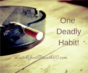 One deadly habit