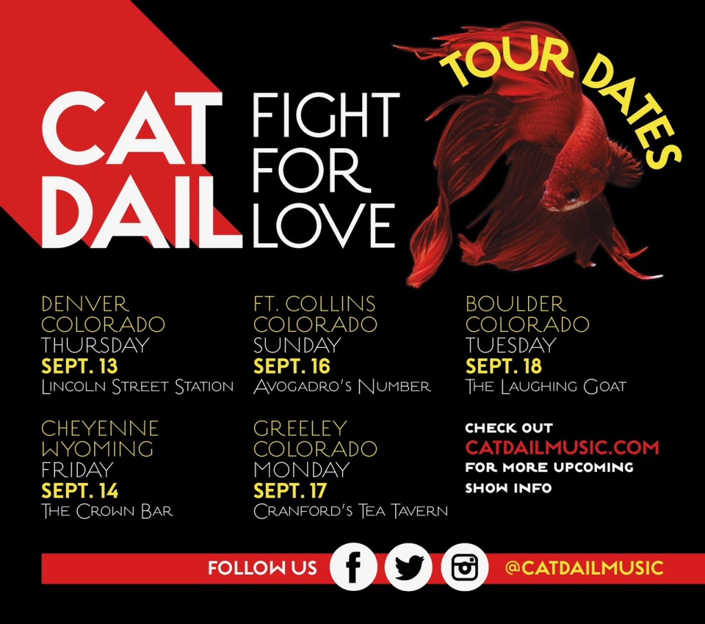 Indie Music Cat Dail Fight for Love Tour