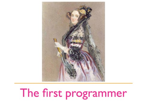 The first programmer: Ada Lovelace