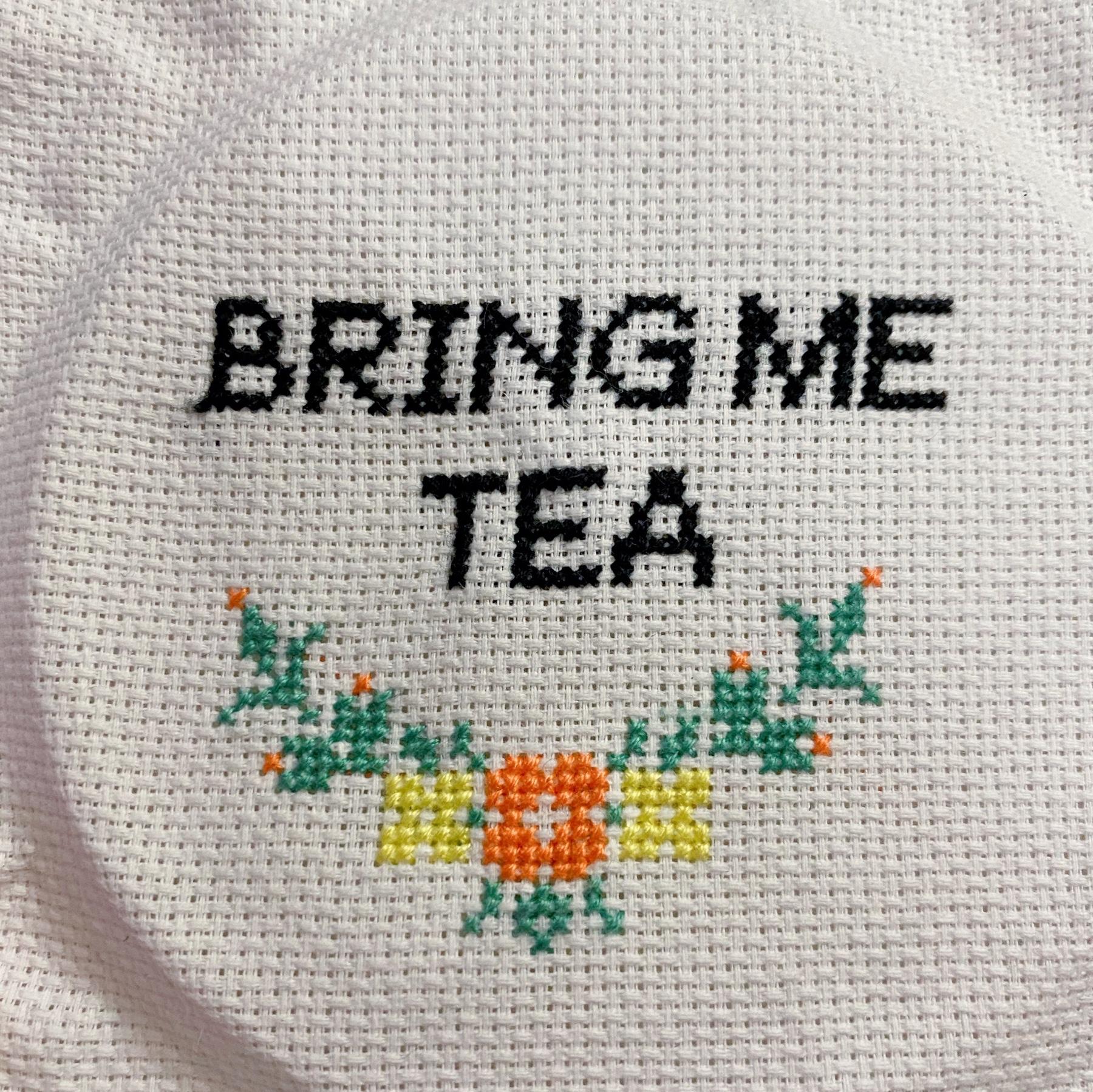 Bring me tea cross stitch