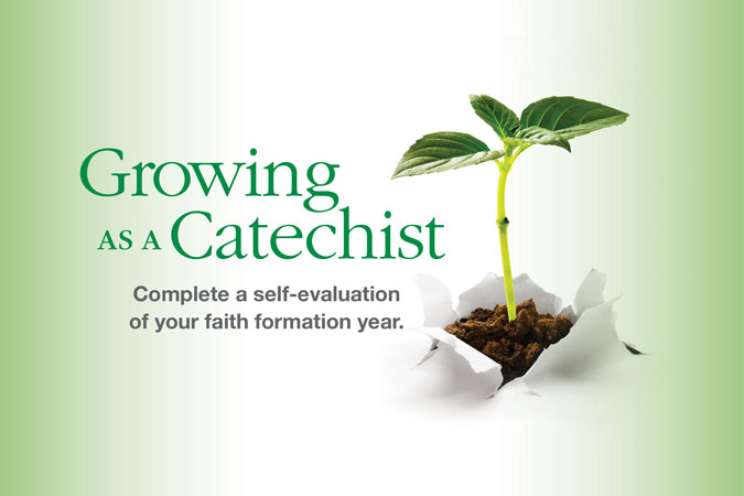 Growing as a Catechist: A Self-Evaluation - Catechist's Journey