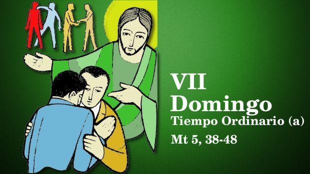 VII Domingo del Tiempo Ordinario (A)