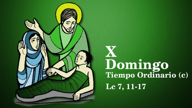X Domingo del Tiempo Ordinario (C)