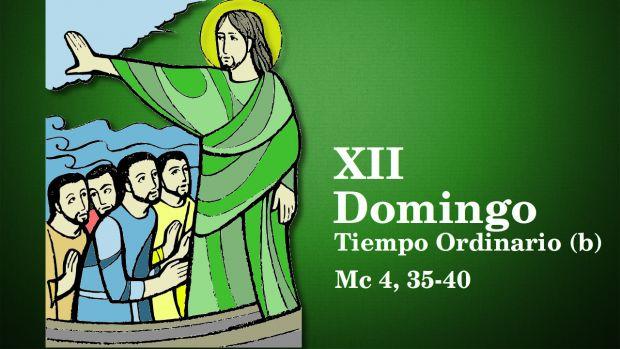 XII Domingo del Tiempo Ordinario (B)