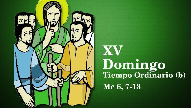 XV Domingo del Tiempo Ordinario (B)