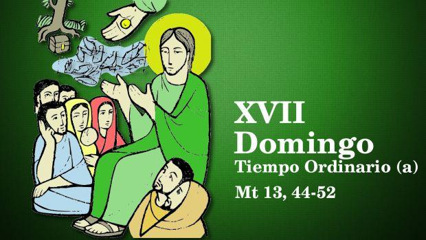 XVII Domingo del Tiempo Ordinario (A)