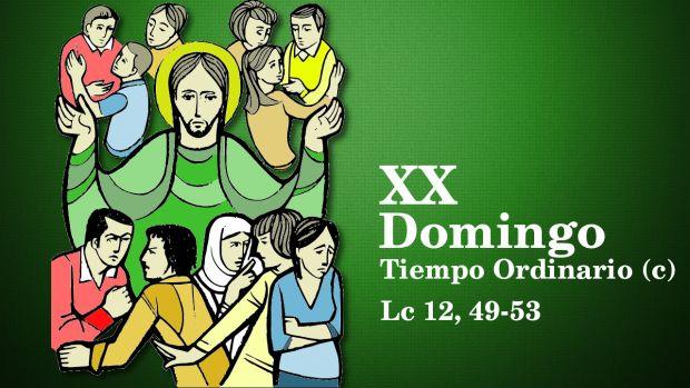 XX Domingo del Tiempo Ordinario (C)