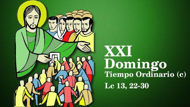 XXI Domingo del Tiempo Ordinario (C)