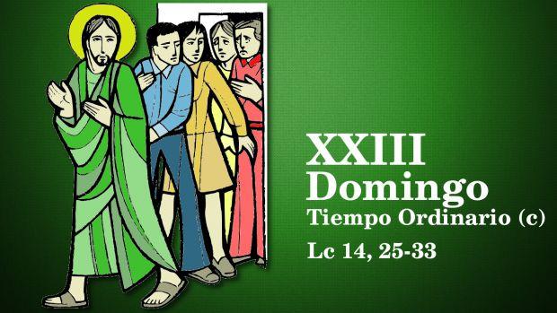 XXIII Domingo del Tiempo Ordinario (C)