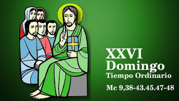XXVI Domingo del Tiempo Ordinario (B)