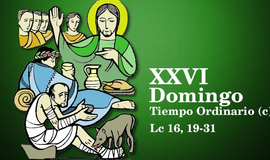 XXVI Domingo del Tiempo Ordinario (C)