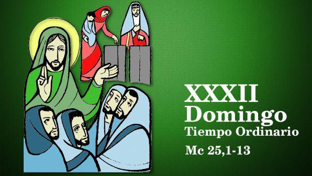 XXXII Domingo del Tiempo Ordinario (B)