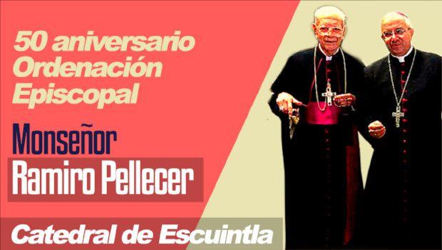 Monseñor Ramiro Pellecer – 50 años de Ordenación Episcopal
