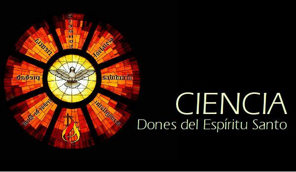 Dones del Espíritu Santo: Ciencia