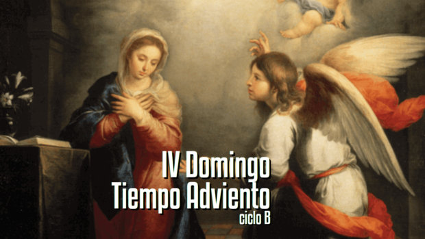 IV Domingo de Adviento (B)