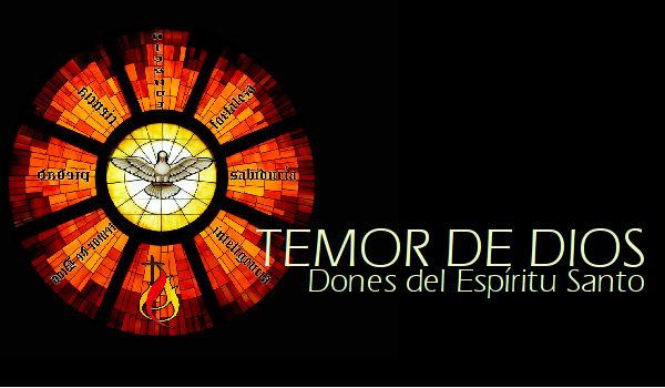 Dones del Espíritu Santo: Temor de Dios
