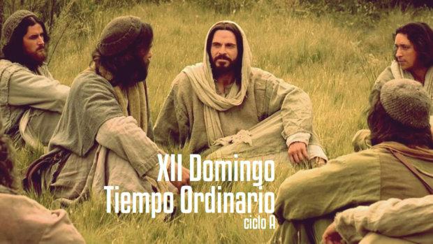 XII Domingo del Tiempo Ordinario (A)