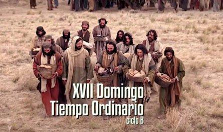 XVII Domingo del Tiempo Ordinario B
