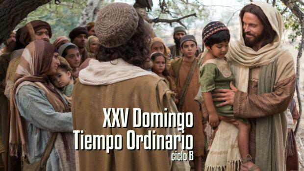XXV Domingo del Tiempo Ordinario (B)
