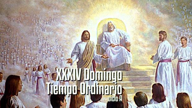 XXXIV Domingo del Tiempo Ordinario A