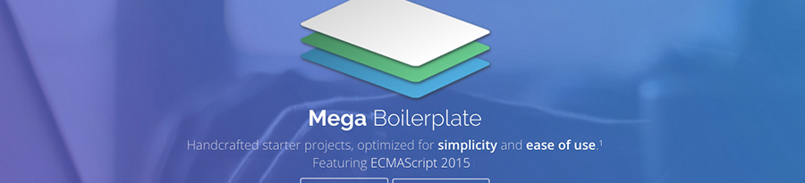 mega-boilerplate